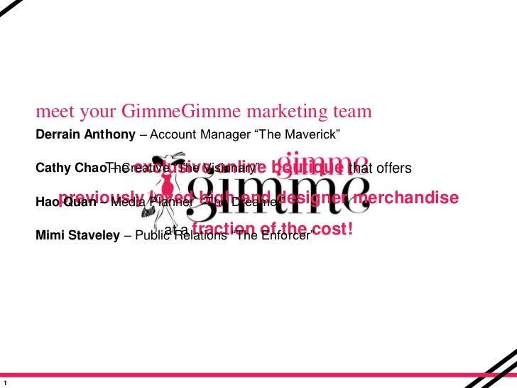 GimmeGimme Marketing Plan