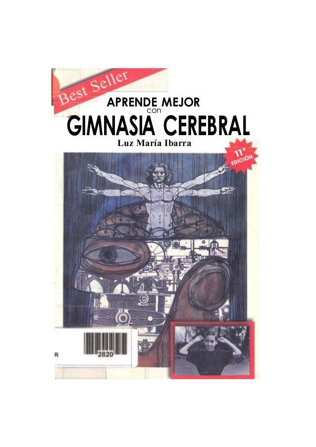 APRENDE MEJOR con GIMNASIA CEREBRALLuz María Ibarra