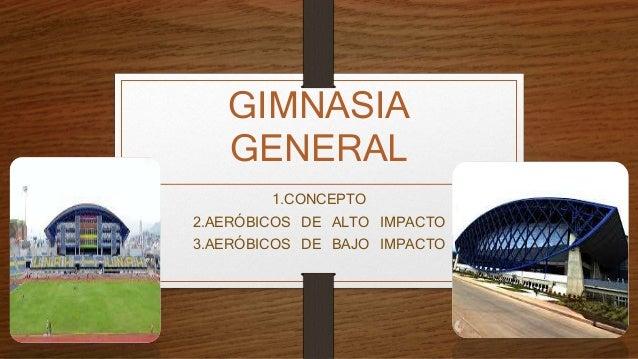Gimnasia general presentaci n for Gimnasia concepto