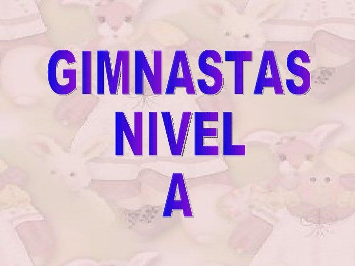 Gimnastas Nivel A