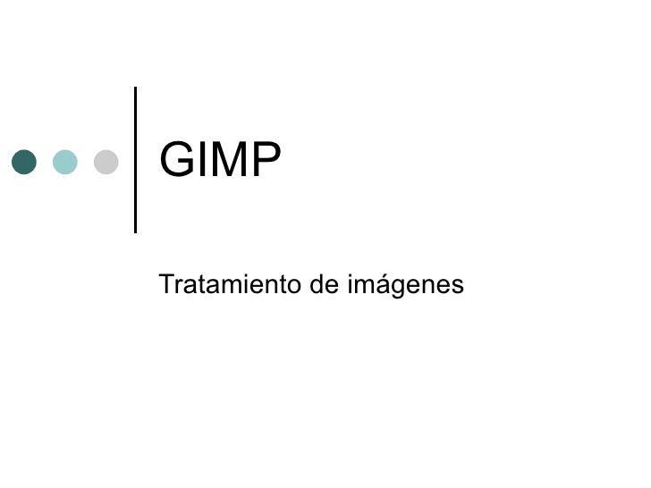 GIMP Tratamiento de imágenes