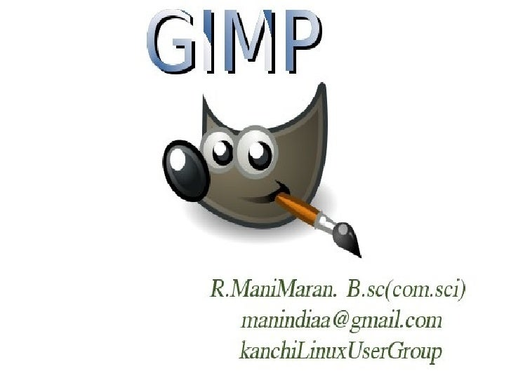 What is Gimp ?Photo Editing