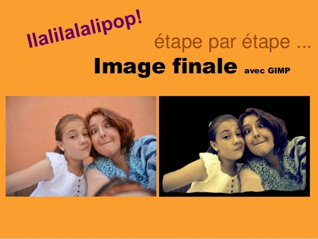 Image finale avec GIMP étape par étape ...