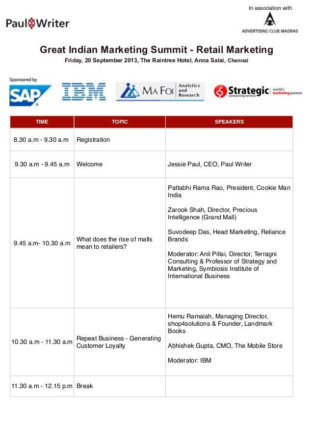 Great Indian Marketing Summit - Retail Marketing Friday, 20 September 2013, The Raintree Hotel, Anna Salai, Chennai TIME T...