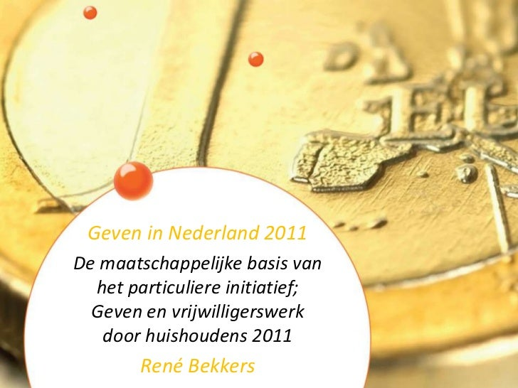 De maatschappelijke basis van het particulier initiatief: geven en vrijwilligerswerk door huishoudens 2011