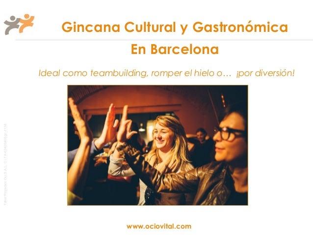 Gincana Cultural y Gastronómica                                                                            En Barcelona   ...