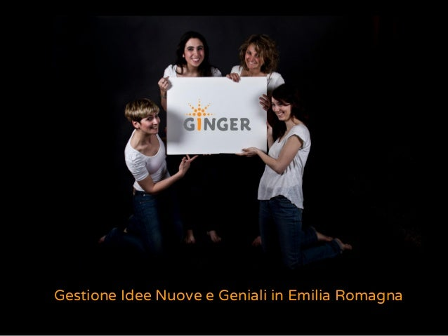 Gestione Idee Nuove e Geniali in Emilia Romagna