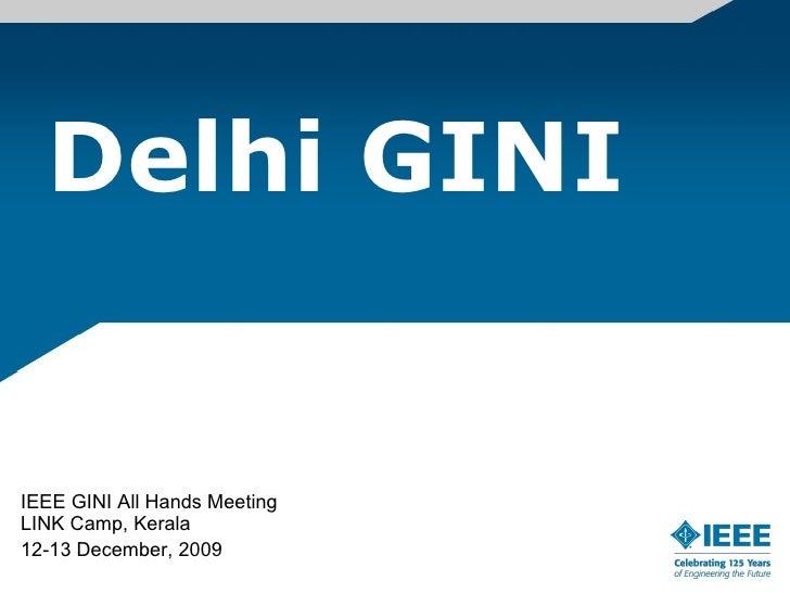Delhi GINI IEEE GINI All Hands Meeting LINK Camp, Kerala 12-13 December, 2009