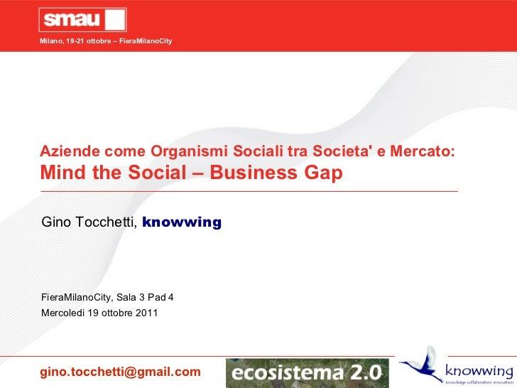 Mind the Social - Business Gap
