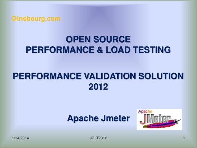 Ginsbourg.com - Presentation of Open Source Performance Software Validation in 2012