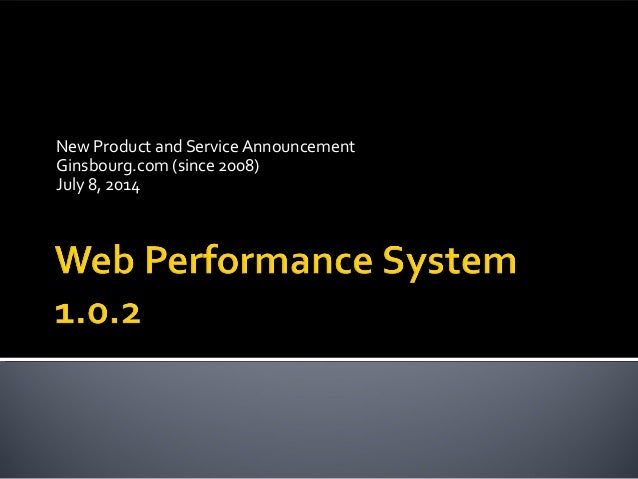 Ginsbourg.com - New Product & Service Announcement - Web Performance System 1.0.2