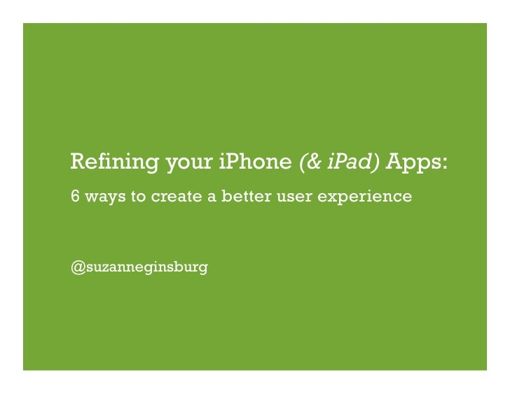 6 ways to refine iPhone and iPad Apps