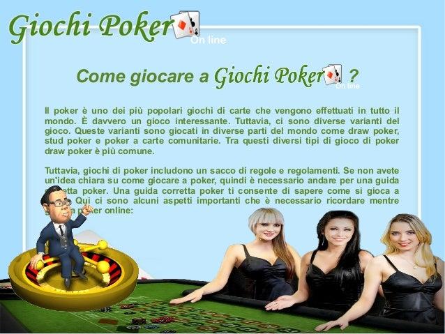 Come giocare a Giochi Poker Online?