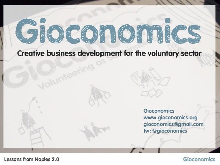 Creative business development for the voluntary sector                          Vincenzo Di Maria        Gioconomics      ...