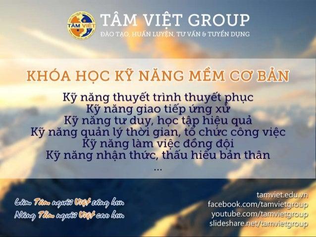 www.tamviet.edu.vn – www.facebook.com/tamvietgroup – www.youtube.com/tamvietgroup