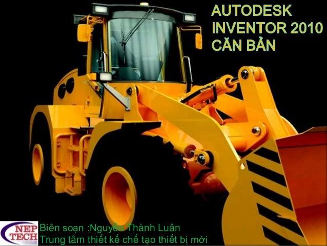 Biên soạn :Nguyễn Thành Luân Trung tâm thiết kế chế tạo thiết bị mới