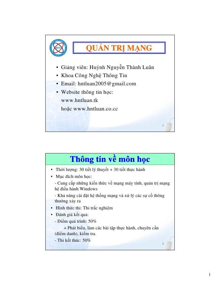 QU N TR M NG  •   Gi ng viên: Huỳnh Nguy n Thành Luân  •   Khoa Công Ngh Thông Tin  •   Email: hntluan2005@gmail.com  •   ...
