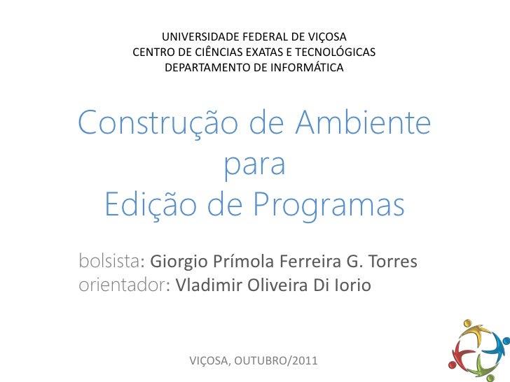 UNIVERSIDADE FEDERAL DE VIÇOSA       CENTRO DE CIÊNCIAS EXATAS E TECNOLÓGICAS            DEPARTAMENTO DE INFORMÁTICAConstr...