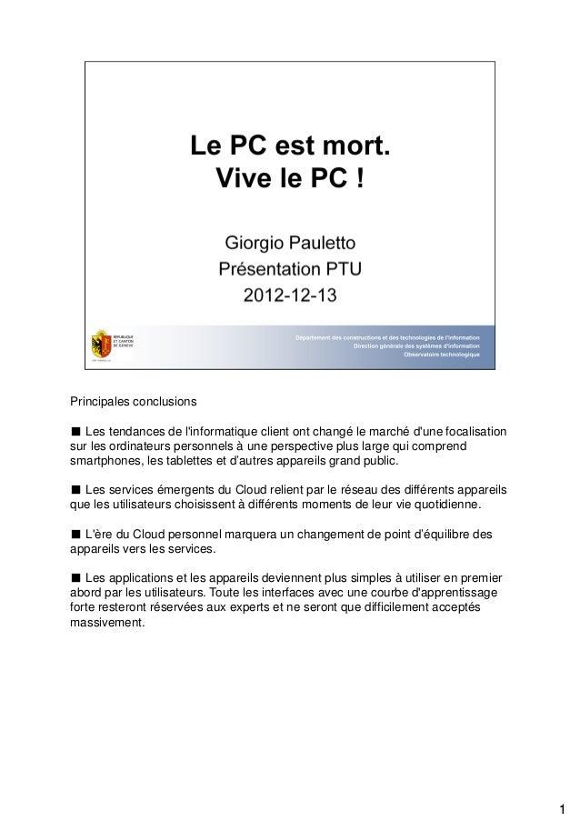 Principales conclusions■ Les tendances de linformatique client ont changé le marché dune focalisationsur les ordinateurs p...