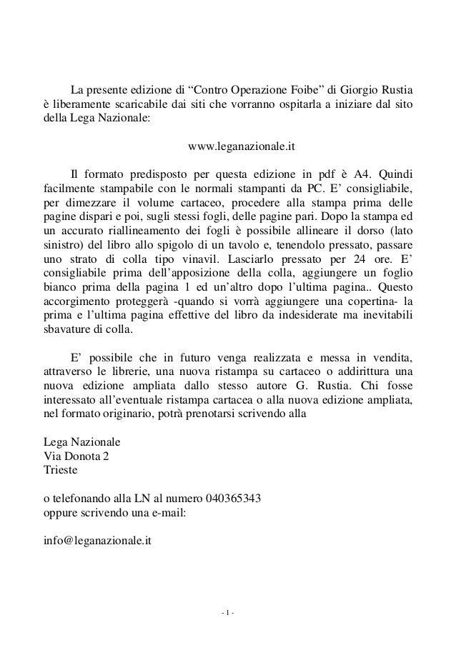 """La presente edizione di """"Contro Operazione Foibe"""" di Giorgio Rustia è liberamente scaricabile dai siti che vorranno ospita..."""