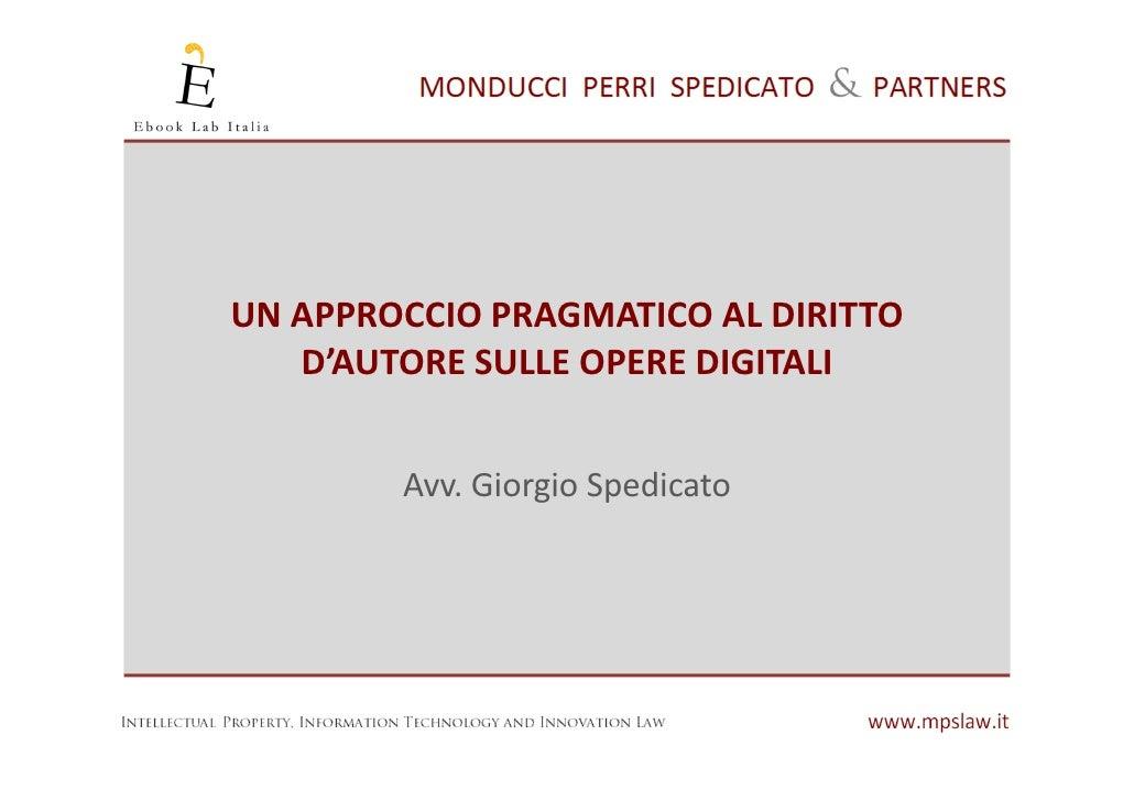 Giorgio Spedicato @ Ebook Lab Italia 2011 - Un approccio pragmatico al diritto d'autore delle opere digitali