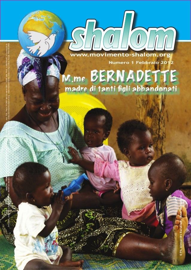 SHALOM - TRIMESTRALE A DIFFUSIONE NAZIONALE - Anno XI - n°1 Febbraio 2012 - Aut. Trib. Pisa n°9/2001 del 26 marzo 2001 - S...