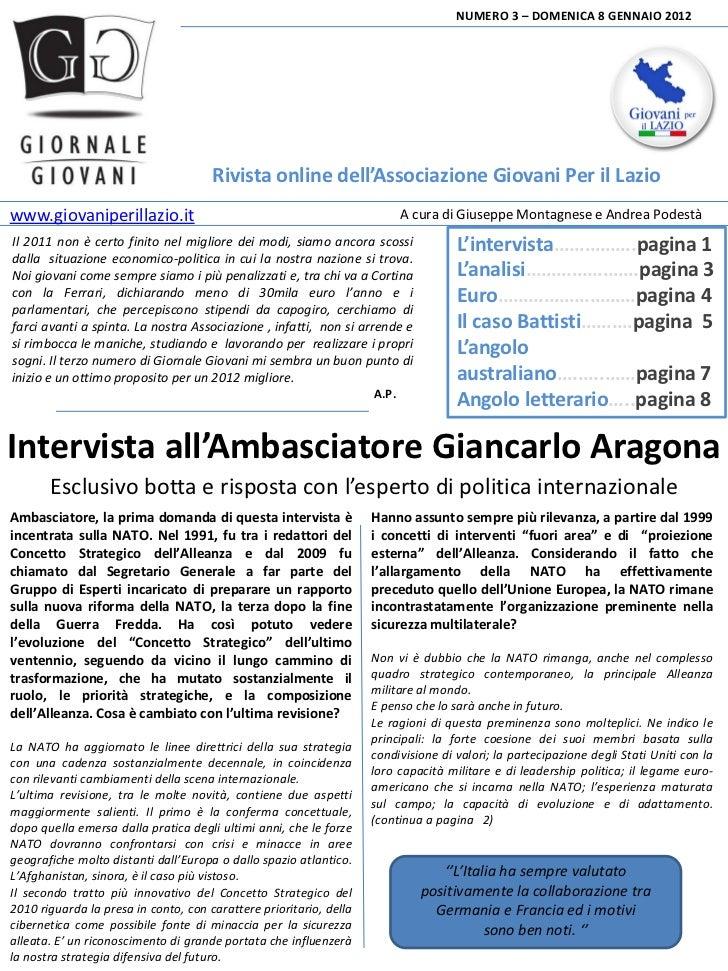 NUMERO 3 – DOMENICA 8 GENNAIO 2012                                      Rivista online dell'Associazione Giovani Per il La...