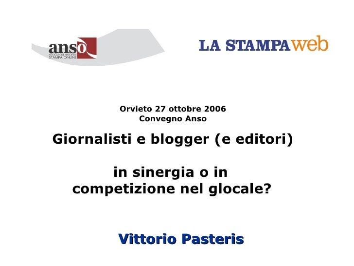 Giornalisti e blogger (e editori) in sinergia o in competizione nel glocale?