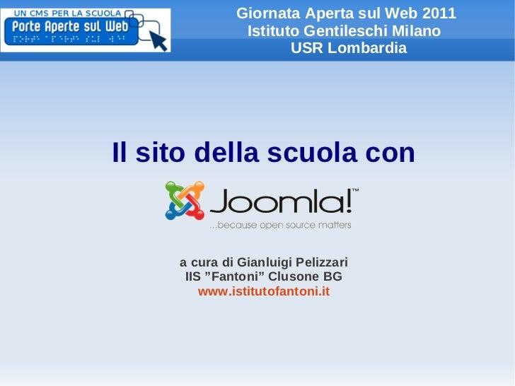 Giornata Aperta sul Web 2011               Istituto Gentileschi Milano                      USR LombardiaIl sito della scu...