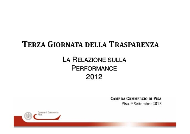 TERZA GIORNATA DELLA TRASPARENZA LLAA RRELAZIONEELAZIONE SULLASULLA PPERFORMANCEERFORMANCEPPERFORMANCEERFORMANCE 20122012 ...