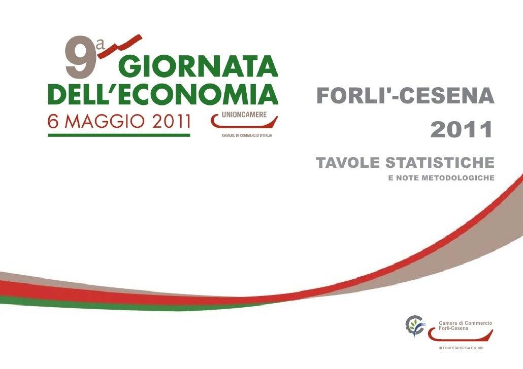 FORLI-CESENA              2011TAVOLE STATISTICHE       E NOTE METODOLOGICHE                Camera di Commercio            ...