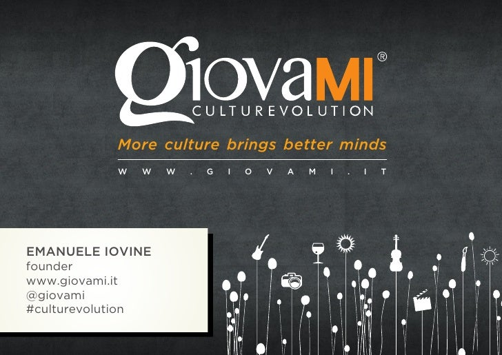 Giovami #culturevolution: more culture brings better minds