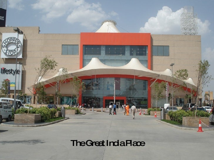 The Great India Place