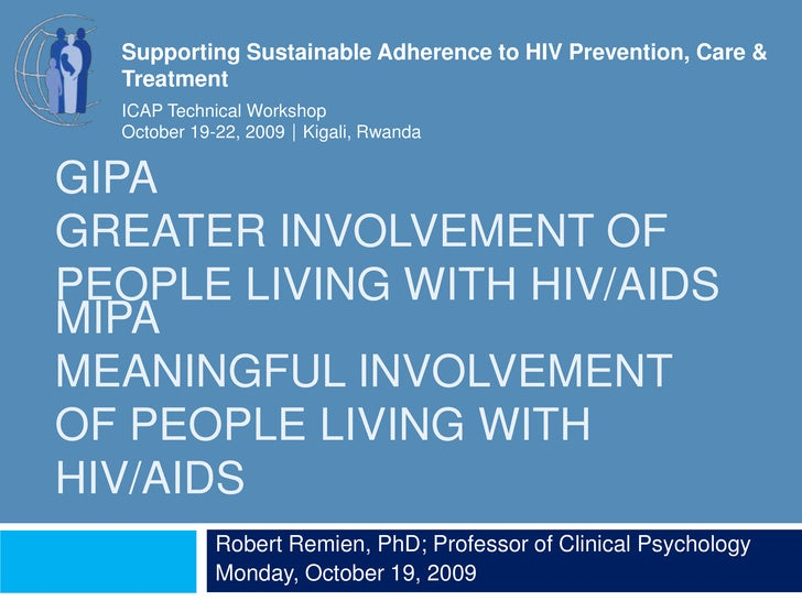 Supporting Sustainable Adherence to HIV Prevention, Care & Treatment<br />ICAP Technical Workshop<br />October 19-22, 2009...