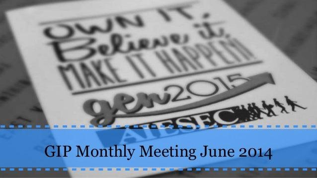 GIP Monthly Meeting June 2014