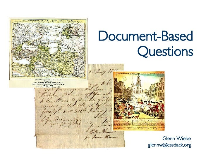Document-Based Questions Glenn Wiebe [email_address]