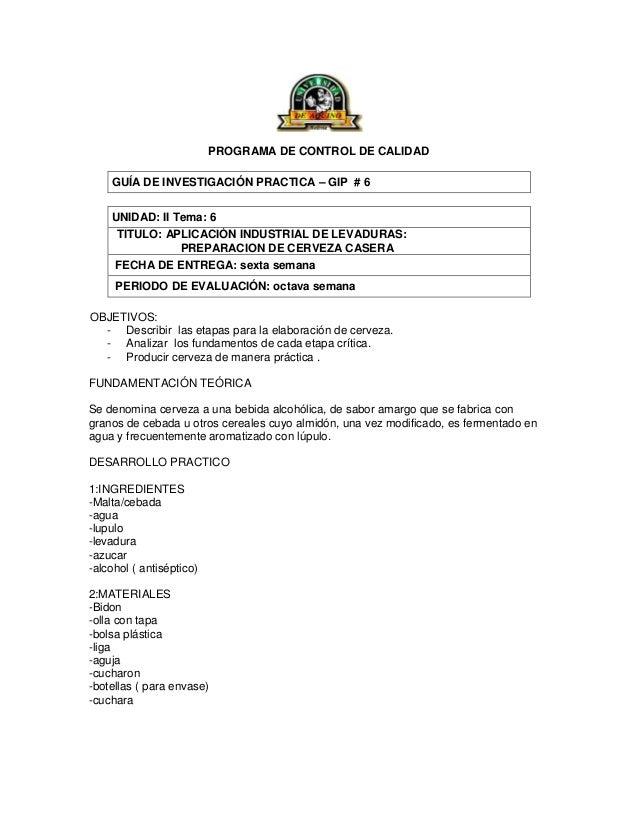 PROGRAMA DE CONTROL DE CALIDADGUÍA DE INVESTIGACIÓN PRACTICA – GIP # 6UNIDAD: II Tema: 6TITULO: APLICACIÓN INDUSTRIAL DE L...