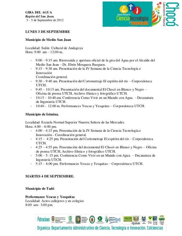 GIRA DEL AGUARegión del San Juan.3 – 5 de Septiembre de 2012LUNES 3 DE SEPTIEMBREMunicipio de Medio San JuanLocalidad: Sal...