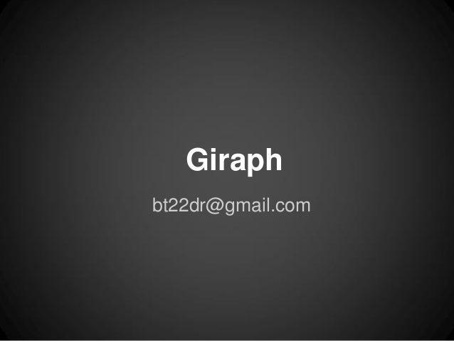 Giraphbt22dr@gmail.com