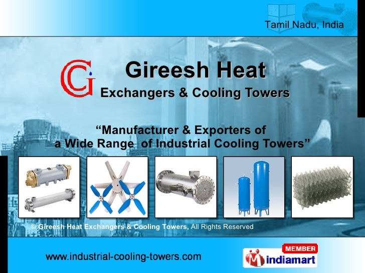 """Gireesh Heat Exchangers & Cooling Towers """" Manufacturer & Exporters of  a Wide Range  of Industrial Cooling Towers"""" ©  Gir..."""