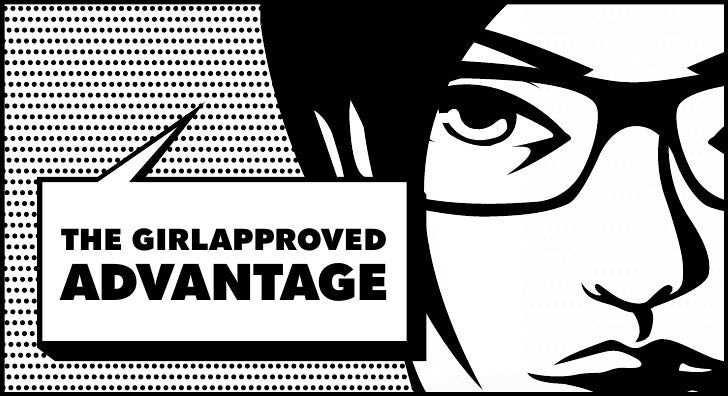 THE GIRLAPPROVED ADVANTAGE