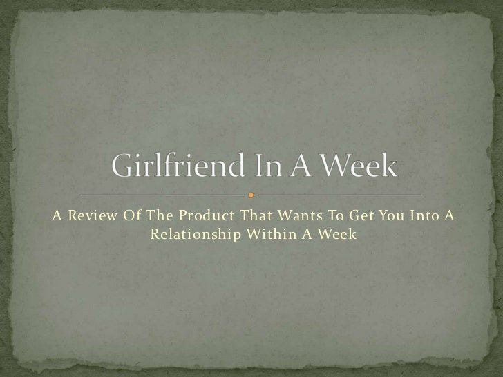 A Review Of The Product That Wants To Get You Into A            Relationship Within A Week