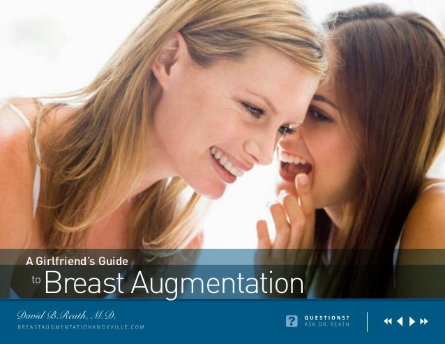 Breast Augmentation: A Girlfriend's Guide