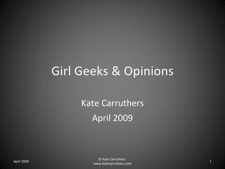 Girl Geeks & Opinions