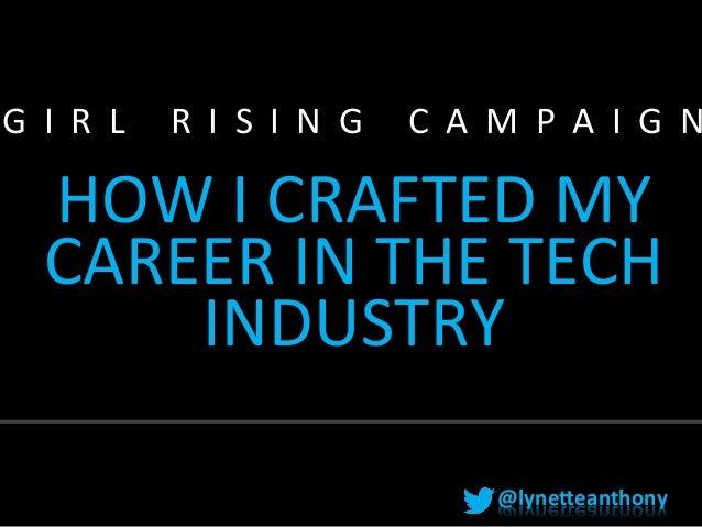 Girl rising 2013 - Inspiring women to consider a career in tech