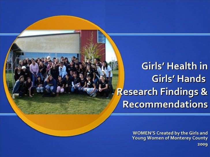 Girls Health In Girls Hands Presentation Monterey County Board of Supervisors