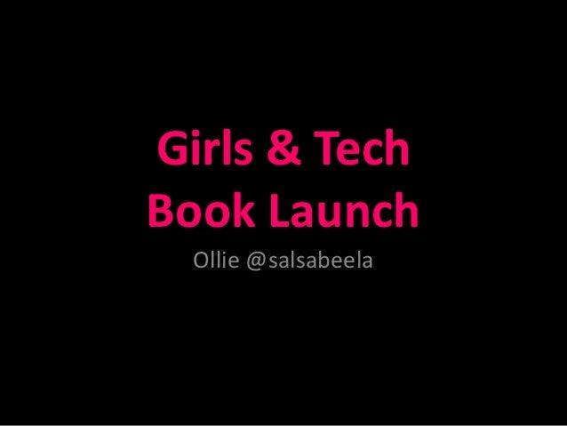 Girls & Tech Book Launch Ollie @salsabeela