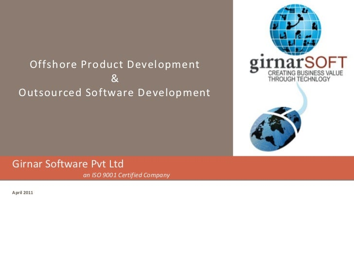 Offshore Product Development                  &   Outsourced Software DevelopmentGirnar Software Pvt Ltd              an I...