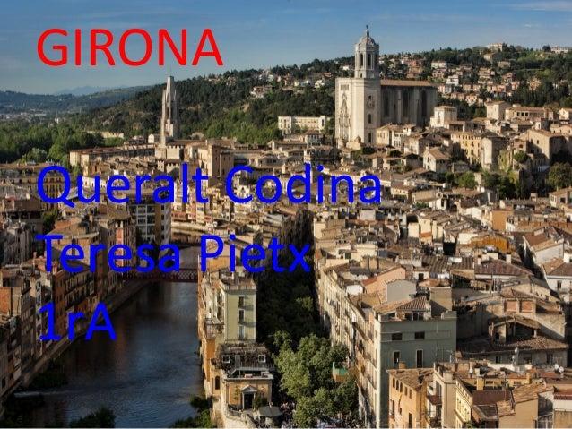 GIRONAQueralt CodinaTeresa Pietx1rA