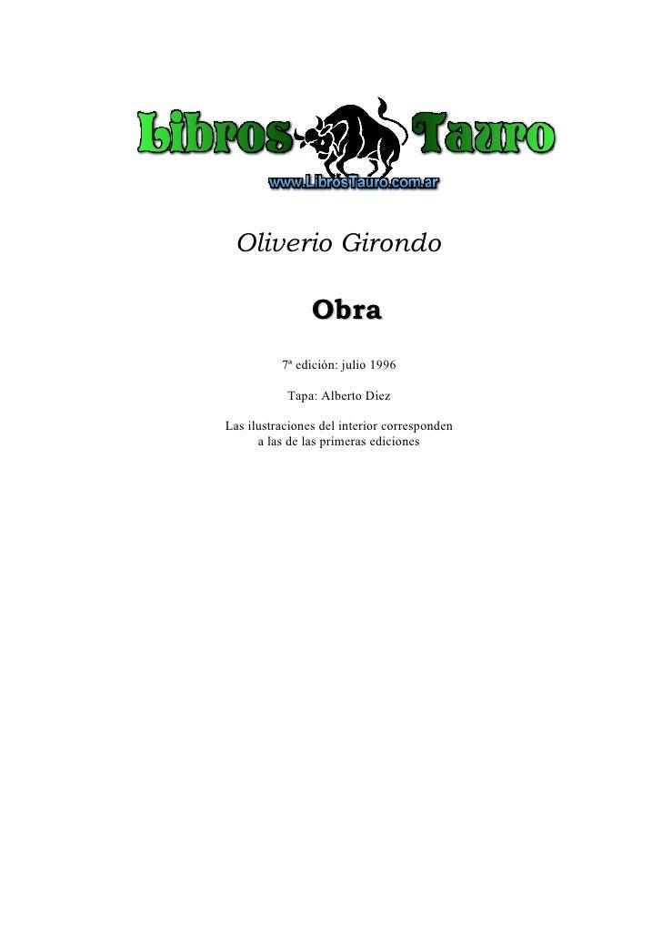 Oliverio Girondo                Obra          7ª edición: julio 1996           Tapa: Alberto DiezLas ilustraciones del int...